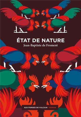 Couverture du livre « État de nature » de Jean-Baptiste De Froment aux éditions Aux Forges De Vulcain