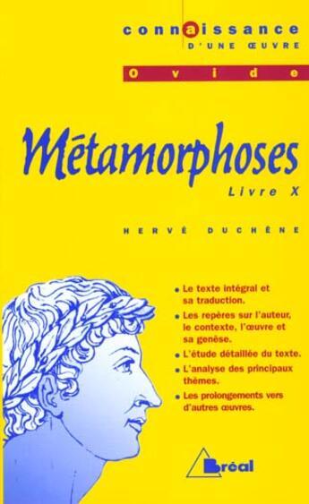 Couverture du livre « Les Metamorphoses Ovide Livre X Latin Terminale » de Herve Duchene aux éditions Breal