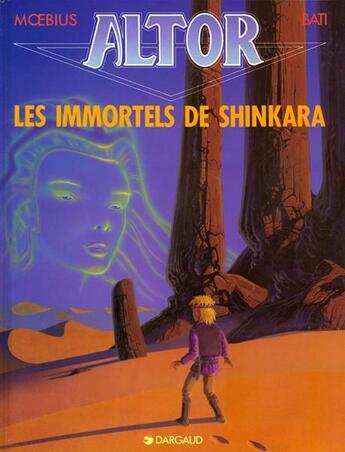 Couverture du livre « Altor T.4 ; Les Immortels De Shinkara » de Moebius et Bati aux éditions Dargaud