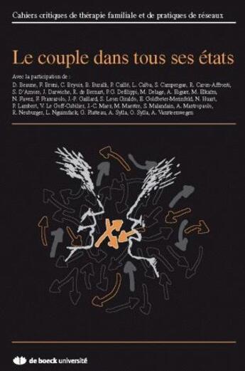 Couverture du livre « Cahiers Critiques De Therapie Familiale T.42 ; Le Couple Dans Ses Etats » de Collectif aux éditions De Boeck Superieur