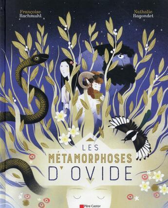Couverture du livre « Les métamorphoses d'Ovide » de Nathalie Ragondet et Francoise Rachmuhl aux éditions Pere Castor