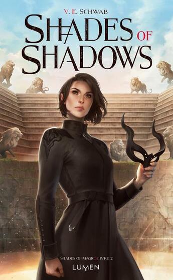 Couverture du livre « Shades of magic T.2 ; shades of shadows » de V.E. Schwab aux éditions Lumen