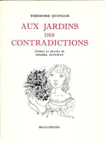 Couverture du livre « Aux jardins des contradictions » de Theodore Quoniam aux éditions Beauchesne