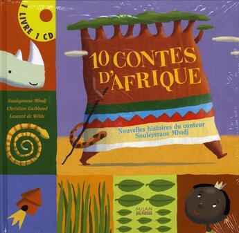 Couverture du livre « 10 contes d'Afrique » de Wilde Laurent aux éditions Milan