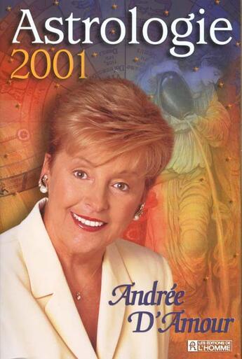 Couverture du livre « Astrologie 2001 » de Andree D' Amour aux éditions Editions De L'homme