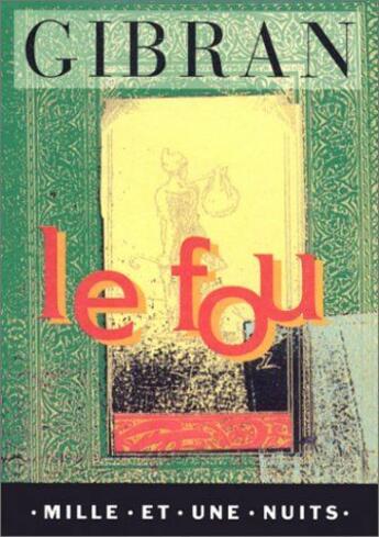 Couverture du livre « Le fou » de Khalil Gibran aux éditions Fayard/mille Et Une Nuits