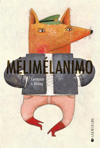 Couverture du livre « Melimelanimo » de Constanze Von Kitzing aux éditions La Joie De Lire