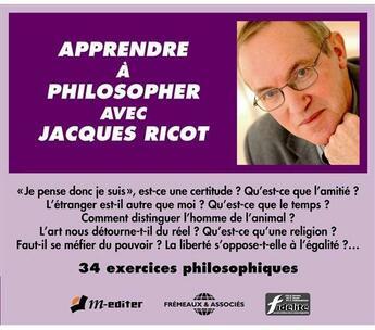 Couverture du livre « Apprendre à philosopher avec Jacques Ricot » de Jacques Ricot aux éditions Fremeaux Et Associes