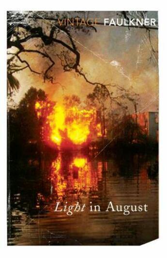 Couverture du livre « Light in august » de William Faulkner aux éditions Vintage Uk