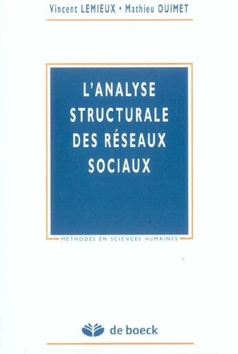 Couverture du livre « Analyse Structurale Des Reseaux Sociaux (L') » de Lemieux aux éditions De Boeck Superieur