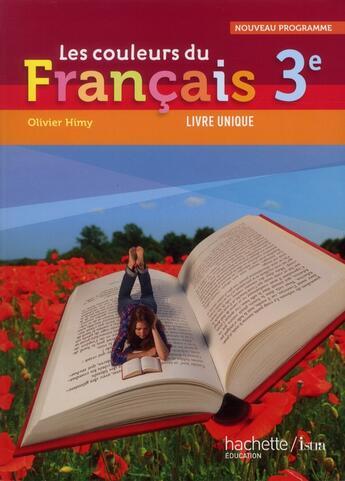 Couverture du livre « 3ème ; livre de l'élève (édition 2012) » de Olivier Himy aux éditions Hachette Education