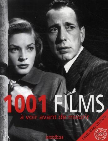 Couverture du livre « 1001 films à voir avant de mourir (5e édition) » de Jay Schneider Steven aux éditions Omnibus