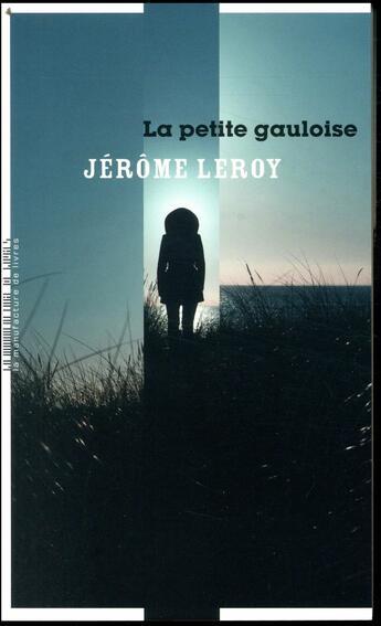 Couverture du livre « La petite gauloise » de Jerome Leroy aux éditions La Manufacture De Livres
