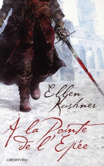 Couverture du livre « à la pointe de l'épée » de Kushner-E aux éditions Calmann-levy