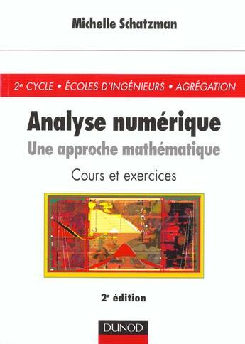 Couverture du livre « Analyse Numerique ; Approche Mathematique » de Michelle Schatzman aux éditions Dunod