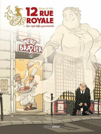 Couverture du livre « 12 rue royale ; ou les sept défis gourmands » de Herve Richez et Efix aux éditions Bamboo