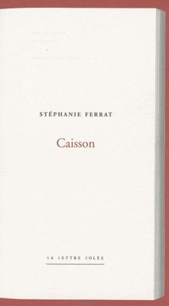 Couverture du livre « Caisson » de Stephanie Ferrat aux éditions Lettre Volee