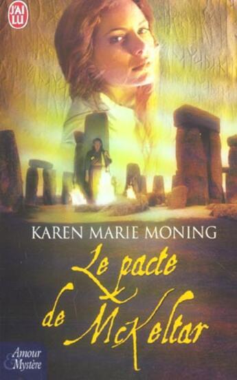 Couverture du livre « Le pacte de mckeltar » de Karen Marie Moning aux éditions J'ai Lu