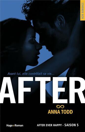 Couverture du livre « After T.5 ; after ever happy » de Anna Todd aux éditions Hugo Roman