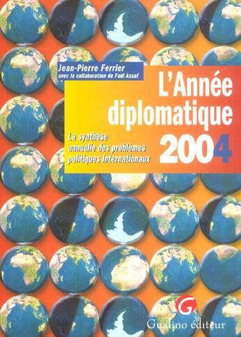 Couverture du livre « Annee Diplomatique 2004 (L') » de Ferrier/Assaf aux éditions Gualino