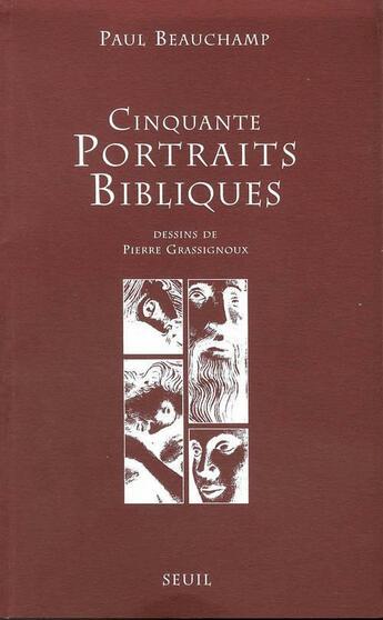 Couverture du livre « Cinquante Portraits Bibliques » de Paul Beauchamp aux éditions Seuil
