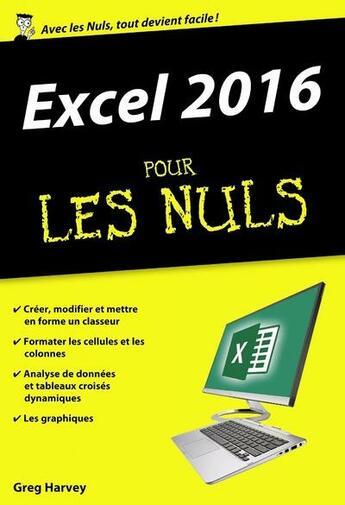 Couverture du livre « Excel 2016 pour les nuls » de Greg Harvey aux éditions First Interactive