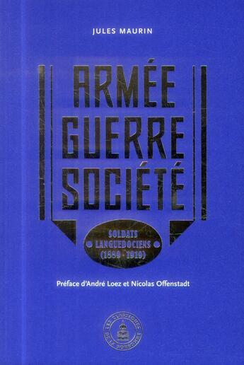 Couverture du livre « Armee Guerre Societe » de Maurin aux éditions Publications De La Sorbonne
