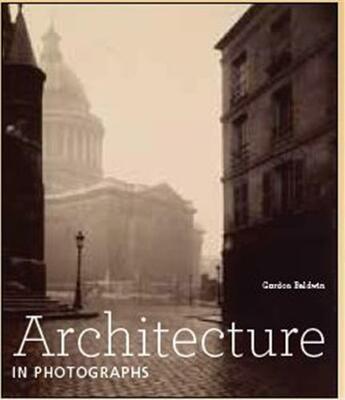 Couverture du livre « Architecture in photographs » de Baldwin aux éditions Getty Museum