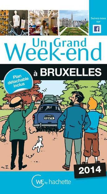 Couverture du livre « à Bruxelles (édition 2014) » de Collectif aux éditions Hachette Tourisme