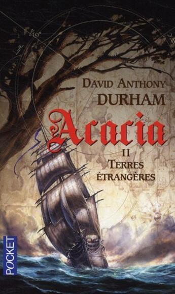 Couverture du livre « Acacia t.2 ; terres étrangères » de David Anthony Durham aux éditions Pocket
