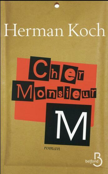 Couverture du livre « Cher Monsieur M. » de Herman Koch aux éditions Belfond