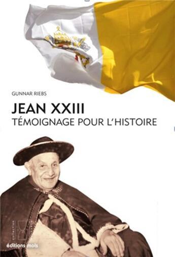 Couverture du livre « Jean XXIII le bienheureux ; témoignage pour l'histoire » de Gunnar Riebs aux éditions Desclee De Brouwer