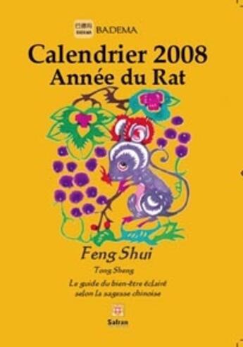 Couverture du livre « Calendrier année du rat (édition 2008) » de Badema aux éditions Safran