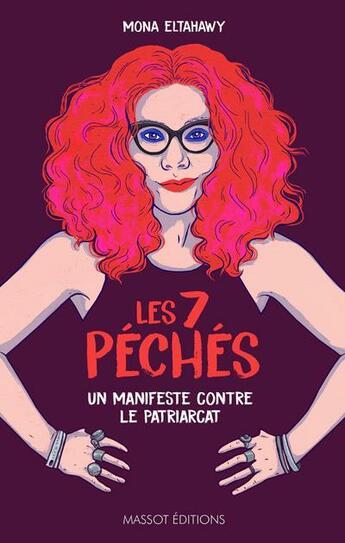 Couverture du livre « Les 7 péchés ; manifeste contre le patriarcat » de Mona Eltahawy aux éditions Massot Editions