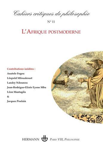 Couverture du livre « Cahiers critiques de philosophie, n 11 - l'afrique postmoderne » de Bruno Cany aux éditions Hermann