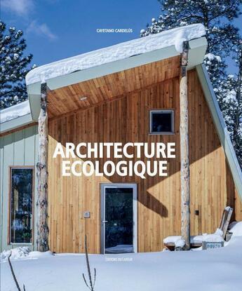 Couverture du livre « Architecture écologique » de Cardelus Cayetano aux éditions Le Layeur