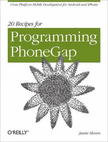 Couverture du livre « 20 Recipes for Programming PhoneGap » de Jamie Munro aux éditions O'reilly Media