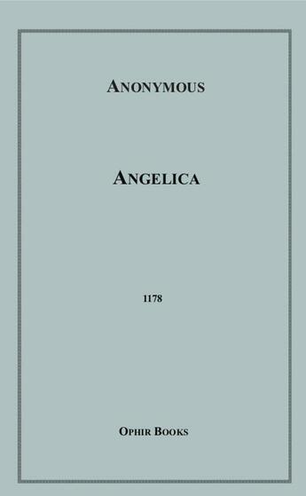 Couverture du livre « Angelica » de Anon Anonymous aux éditions Disruptive Publishing