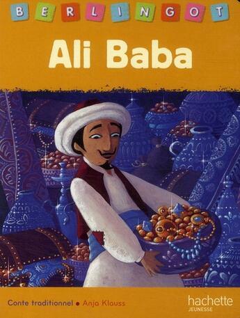 Couverture du livre « Ali Baba et les 40 voleurs » de Koechlin-S aux éditions Hachette