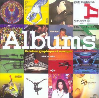 Couverture du livre « Albums ; Creation Graphique Et Musique » de Nick De Ville aux éditions Octopus