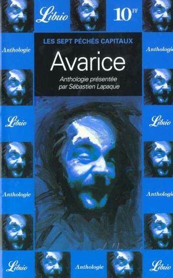 Couverture du livre « Avarice - les sept peches capitaux » de Sebastien Lapaque aux éditions J'ai Lu