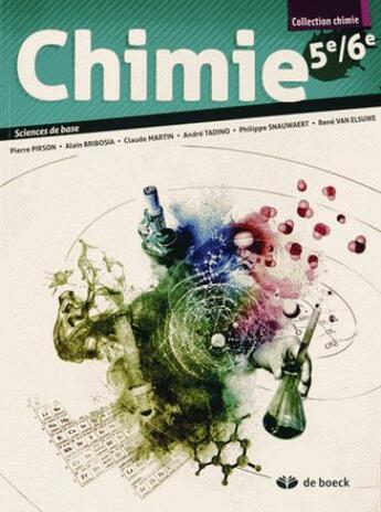 Couverture du livre « Chimie 5e/6e - manuel sciences de base 1 per./sem. » de Pirson... aux éditions De Boeck