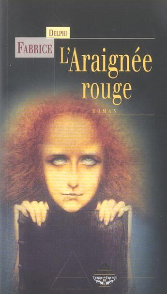 Couverture du livre « L'araignee rouge » de Fabrice Delphi aux éditions Terre De Brume