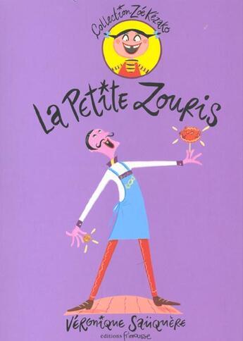 Couverture du livre « La petite zouris » de Sauquere-Hubert V. aux éditions Frimousse