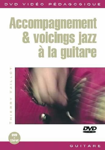Couverture du livre « Accompagnement et voicings jazz à la guitare » de Thierry Vaillot aux éditions Carisch Musicom