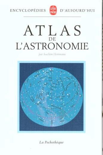 Couverture du livre « Atlas de l'astronomie » de Hermann Joachim aux éditions Lgf
