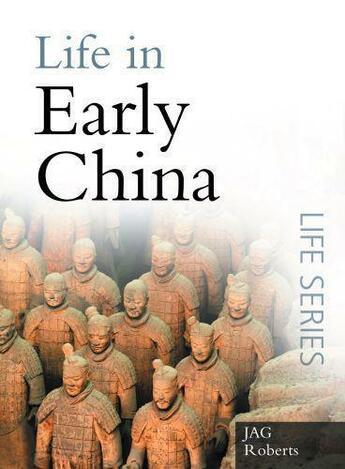 Couverture du livre « Life in Early China » de Roberts J A G aux éditions History Press Digital
