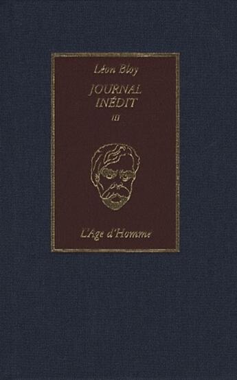 Couverture du livre « Journal inédit t.3 ; l'âge d'Horarae » de Leon Bloy aux éditions L'age D'homme