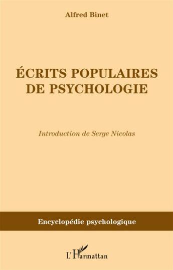 Couverture du livre « Écrits populaires de psychologie » de Alfred Binet aux éditions L'harmattan
