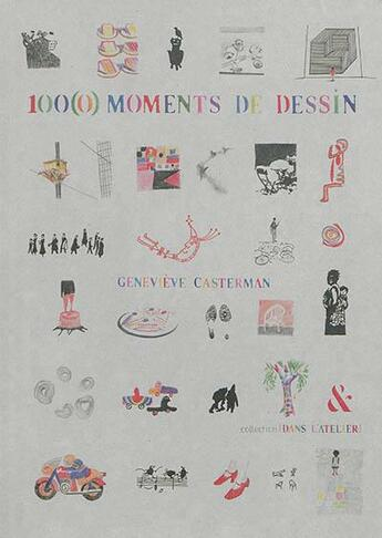 Couverture du livre « 100(0) moments de dessin » de Genevieve Casterman aux éditions Esperluete